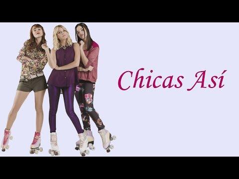 Elenco de Soy Luna - Chicas Así (Letra/Lyrics)