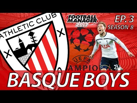Basque Boys | S08E03 | SOMETHING OF A RIVALRY | Football Manager 2017
