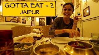 Gotta Eat || Part 2 || Jaipur