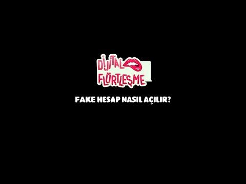 Dijital Flörtleşme | Fake Hesap Nasıl Açılır?