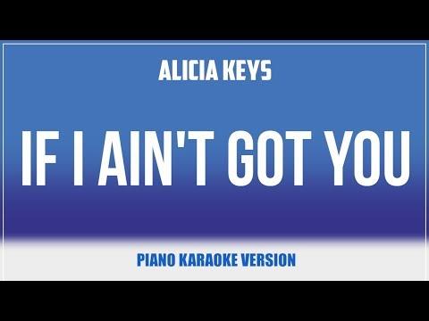 If I Ain't Got You (Piano Version) KARAOKE - Alicia Keys
