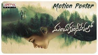 Motion poster of Manchukurisevelalo ft. Ram Karthik, Prana..