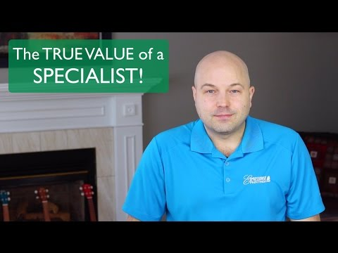 The TRUE VALUE of a SPECIALIST