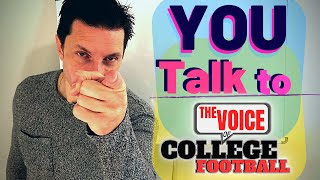 PROGRAMS & SERIOUS PROBLEMS: Voice of College Football Live Call In Show