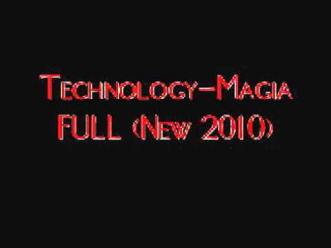 Technology-Magia (FULL 2010)