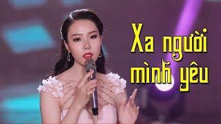 Xa Người Mình Yêu - Thanh Thư | Nhạc Vàng Bolero Nghe Cực Đã MV HD