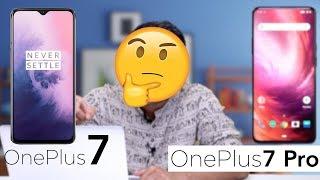 Buy OnePlus 7 vs OnePlus 7 Pro!