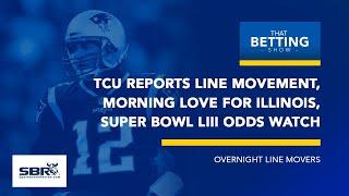 Wednesday NCAAB Live Movement Report | Super Bowl LIII Odds Watch Pats Open at -2.5 | TBS, Jan 23rd