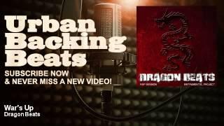 Dragon Beats - War's Up - URBAN BACKING BEATS