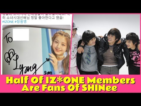 Half Of IZ*ONE Members Are Fans Of SHINee