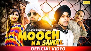 Mooch Ka Sawal Ashoka Ft Sonika Singh