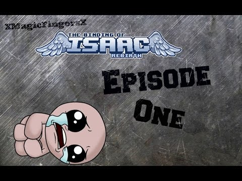 The Binding of Isaac Rebirth Gameplay Part 1 - In Mom's Basement