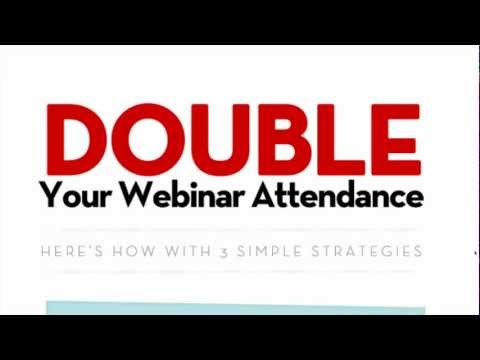 Webinar Marketing: How To Double Your Attendance