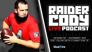 The RAIDERS Want to Make a STATEMENT This Season - Raider Cody LIVE EP.97