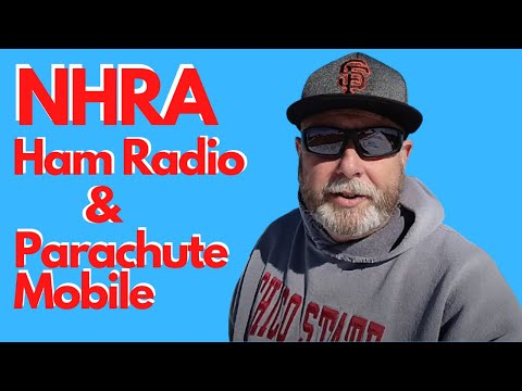 NHRA Drag Races, Ham Radio HF, 2m SSB and Parachute Mobile all in a weekend!!