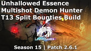 [Diablo 3] UE Multishot Demon Hunter | T13 Split Bounties Build | Season 15 Patch 2.6.1