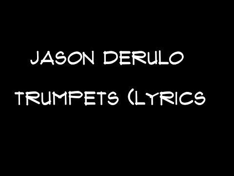 Jason Derulo - Trumpets (Lyrics)