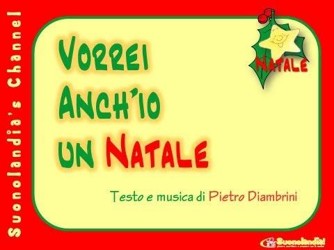 VORREI ANCH'IO UN NATALE - Canzone di Natale per bambini di Pietro Diambrini