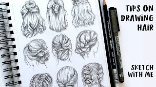 TIPS ON DRAWING HAIR- SKETCH WITH ME #2