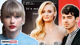 Sophie Turner REACTS To Taylor Swift's Digs At Joe Jonas In 'Mr. Perfectly Fine'