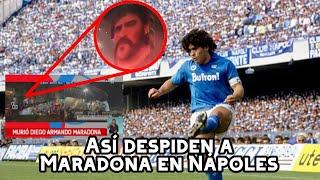 🚨😱 Así le dieron el ADIÓS a Diego Armando Maradona en Napoli   Maradona Falleció