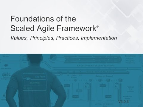 SAFe Foundations Webinar V3.0.3 with Dean Leffingwell and Drew Jemilo