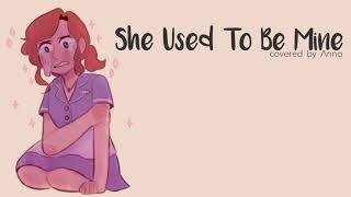 She Used To Be Mine (Waitress) 【Anna】