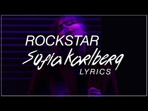 Rockstar - Sofia Karlberg Lyrics (Post Malone ft. 21 Savage Cover)