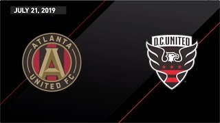 HIGHLIGHTS: Atlanta United vs D.C. United | July 21, 2019