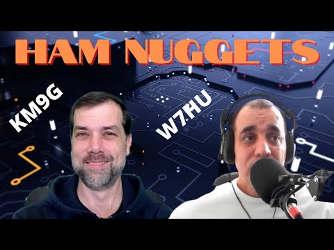 Ham Nuggets Live - Alex Valladares/W7HU PART 2