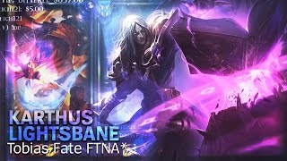 Tobias Fate - Karthus Lightsbane