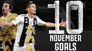 🗓⚽? Top 10 November Goals! | Ft. Ronaldo, Dybala, Del Piero, Baggio & More! | Juventus