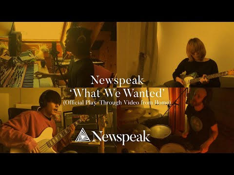 Newspeak - What We Wanted (Official Play-Through Video from Home)