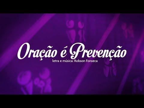 Baixar Robson Fonseca - Oração é Prevenção (Lyric Video)