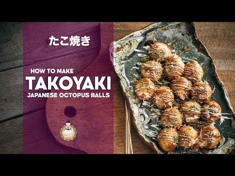 How to Make Takoyaki | Japanese Octopus Balls | たこ焼きの作り方
