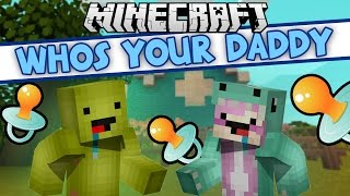 SO ADORABLE | Minecraft Who's Your Daddy with LDShadowlady