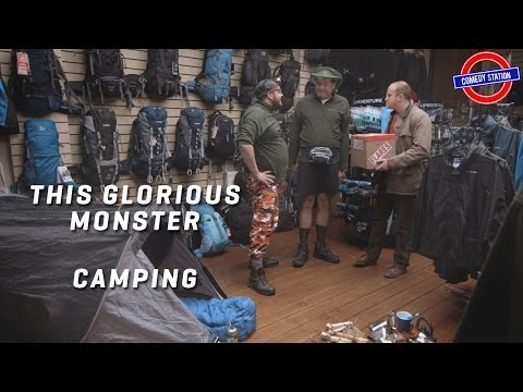 Camping   This Glorious Monster - Smashpipe Comedy