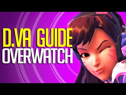 "Overwatch - D.Va Guide "" Complete Hero Breakdown"""