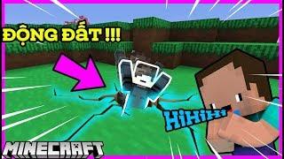Khi Noob Troll MK Gaming Bằng ĐỘNG ĐẤT Trong Minecraft !!!