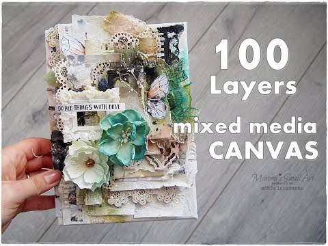100 Layers Mixed Media Canvas ♡ Maremi's Small Art ♡