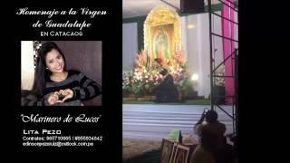 Lita Pezo canta Marinero de Luces en Homenaje a la Virgen de Guadalupe en Catacaos Piura