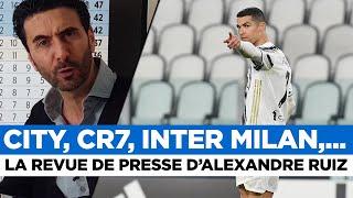 📰 CR7, Man City, Inter Milan, FC Barcelone,... La revue de presse du jour par Alexandre Ruiz