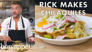 Rick Makes Classic Chilaquiles | From the Test Kitchen | Bon Appétit