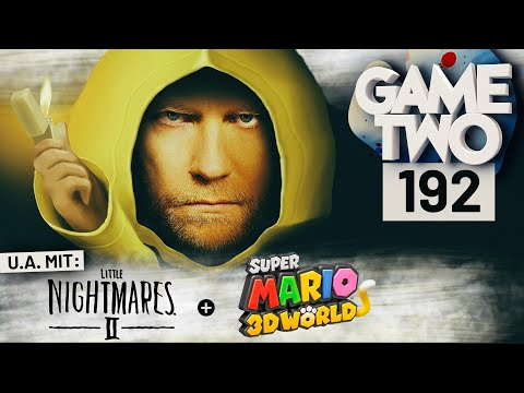 Super Mario 3D World + Bowser's Fury, Little Nightmares 2 | Game Two #192