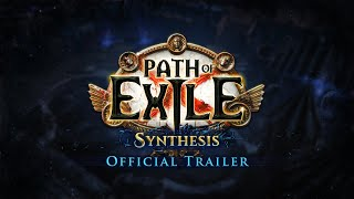 Path of Exile: Synthesis Official Trailer