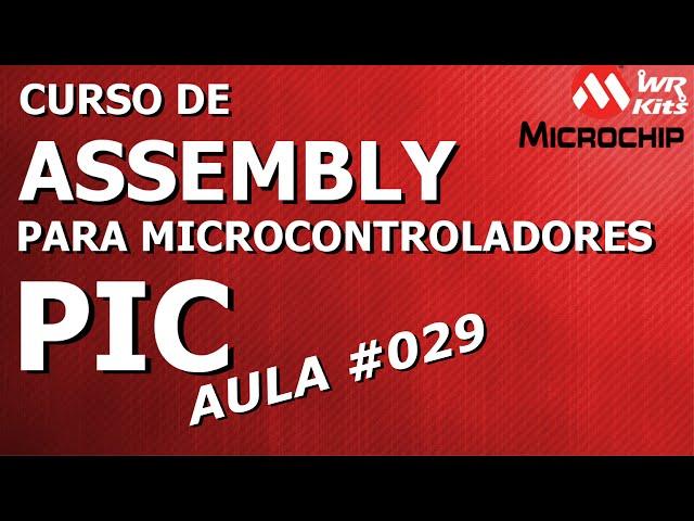 COMO ENTRAR E SAIR DE UMA INTERRUPÇÃO | Assembly para PIC #029
