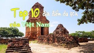 Top 10 địa danh du lịch nổi tiếng của Việt Nam không thể không tới