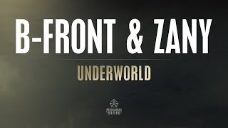 B-Front & Zany - Underworld | Preview