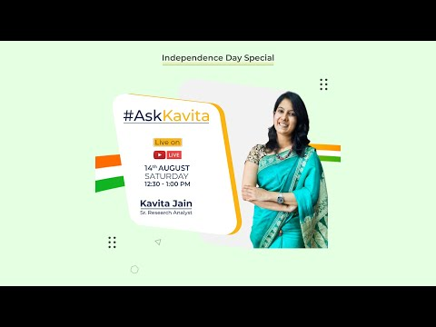Ask Kavita live youtube show by Kavita Jain on 15th August Special Stock Market Tips