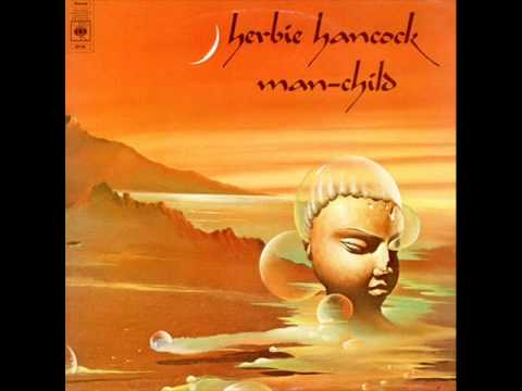 Herbie Hancock - Man Child ( Full Album ) 1975